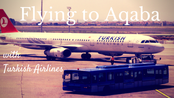 Flying to Aqaba - with Turkish Airlines
